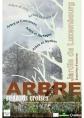 """""""Arbre, regards croisés"""" - Exposition"""